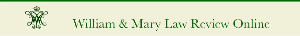 William & Mary Law Review Online