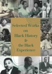 Selected Works on Black History & the Black Experience