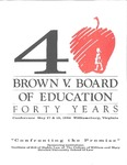 Brown v. Board of Education: Forty Years (1994) by William & Mary Law School