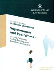 Superwoman and Real Women: Leading, Following, Caring, Evolving, and Sometimes Making Do