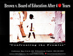 "Brown v. Board of Education After 40 Years: ""Confronting the Promise"" by Institute of Bill of Rights Law at The College of William & Mary School of Law"
