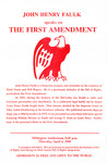The First Amendment by Institute of Bill of Rights Law at The College of William & Mary School of Law