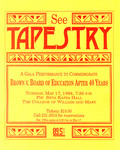 Tapestry: A Gala Performance to Commemorate Board v. Board of Education after 40 Years by Institute of Bill of Rights Law at The College of William & Mary School of Law