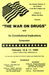 """The War on Drugs"" and Its Constitutional Implications Symposium"