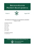 Brigham-Kanner Property Rights Journal, Volume 8 by William & Mary Law School