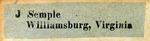 J Semple; Williamsburg, Virginia