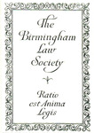 The Birmingham Law Society, Ratio est Anima Legis