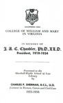 College of William and Mary in Virginia in Memory of J.A.C. Chandler, Ph.D., LL.D.