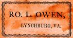 Ro. L. Owen, Lynchburg, VA