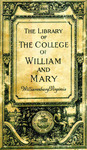 The Library of the College of William and Mary; Williamsburg, Virginia
