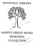 Honnold Library Harvey Seeley Mudd Memorial Collection