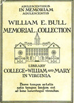 William E. Bull Memorial Collection. Library College of William and Mary in Virginia