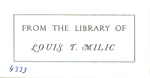 From the Library of Louis T. Milic
