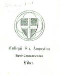 Collegii Sti. Augutini Apud Cantuarienses Liber.