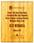 Environmental Moot Court Competition Atlantic Regional at American University, Washington College of Law: Best Memorial