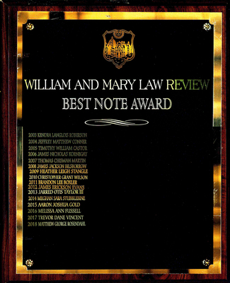 """William and Mary Law Review Best Note Award"""