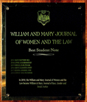 William & Mary Journal of Women and the Law Best Student Note Award